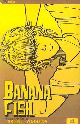Banana Fish, Vol. 4  by  Akimi Yoshida