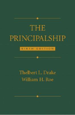 The Principalship  by  Thelbert L. Drake