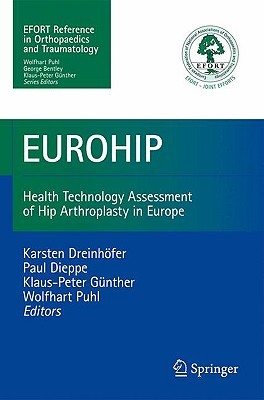 Eurohip: Health Technology Assessment of Hip Arthroplasty in Europe  by  W. Puhl