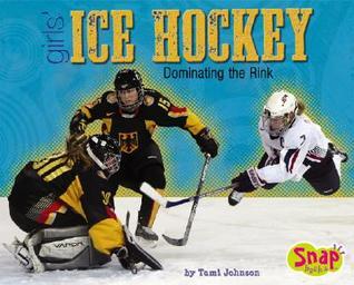 Girls Ice Hockey  by  Tami Johnson