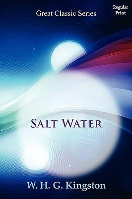 Salt Water  by  W.H.G. Kingston
