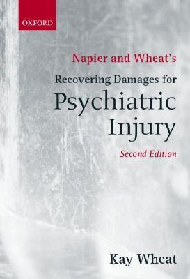 Napier and Wheats Recovering Damages for Psychiatric Injury Kay Wheat