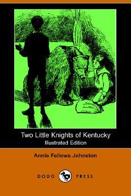 Two Little Knights of Kentucky (Illustrated Edition)  by  Annie Fellows Johnston