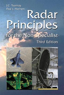 Radar Principles for the Non-Specialist  by  J.C. Toomay