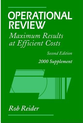 Operational Review, 2000 Supplement: Maximum Results at Efficient Costs Rob Reider
