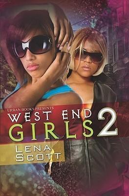 West End Girls 2: Summer Madness  by  Lena Scott