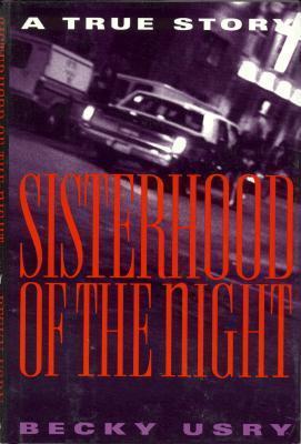 Sisterhood of the Night Becky Usry