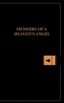 Memoirs of a Heavens Angel  by  Amabelle Valdellon
