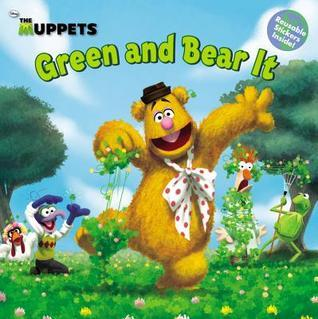 The Muppets: Green and Bear It  by  Martha T. Ottersley