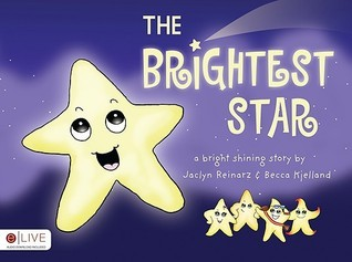 The Brightest Star  by  Jaclyn Reinarz