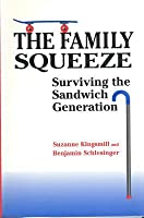 Family Squeeze -OS Suzanne F. Kingsmill