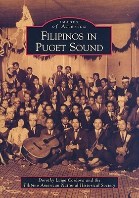 Filipinos in Puget Sound Dorothy Laigo Cordova