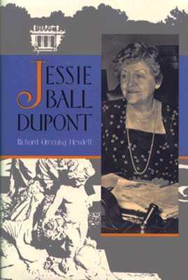 Jessie Ball duPont  by  Richard G. Hewlett