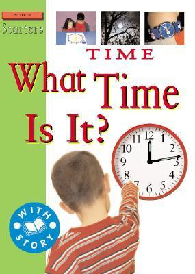 Time: What Time Is It?  by  Sally Hewitt
