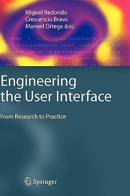 Engineering the User Interface: From Research to Practice  by  Miguel Redondo