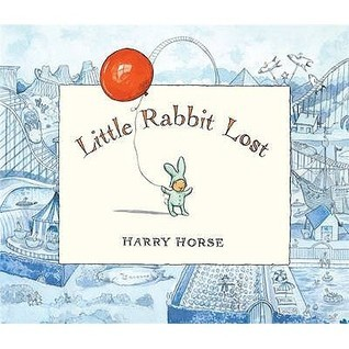 Little Rabbit Lost Harry Horse