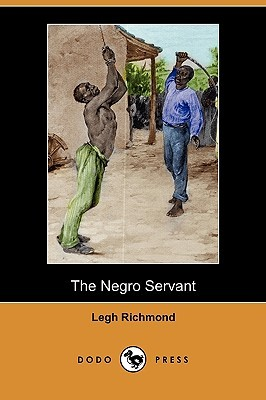The Negro Servant  by  Legh Richmond
