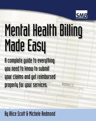 Mental Health Billing Made Easy Alice Scott