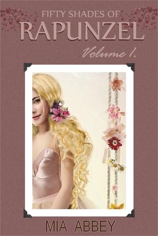 Fifty Shades of Rapunzel 1 Mia Abbey