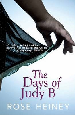 The Days of Judy B  by  Rose Heiney