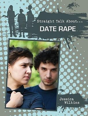 Date Rape  by  Wilkins Jessica