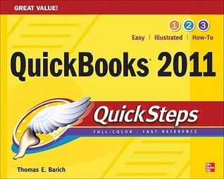 QuickBooks 2011 QuickSteps Thomas E. Barich