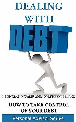 Dealing with Debt  by  Ben Clarke