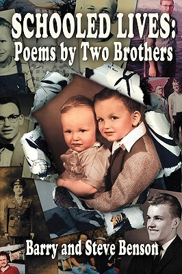 Schooled Lives: Poems By Two Brothers Barry Benson