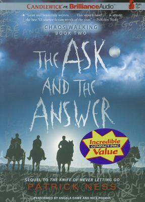 Ask and the Answer, The Patrick Ness