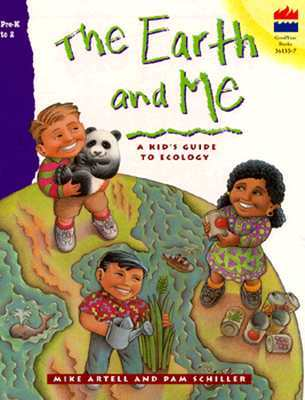 Earth and Me: A Kids Guide to Ecology  by  Mike Artell