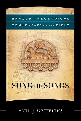 Song of Songs Paul J. Griffiths