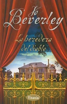 La Heredera del Diablo = The Devils Heiress Jo Beverley