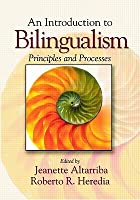 Introduction to Bilingualism: Principles and Processes Jeanette Altarriba