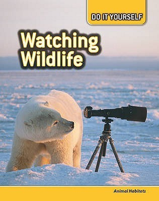 Watching Wildlife  by  Carol Ballard