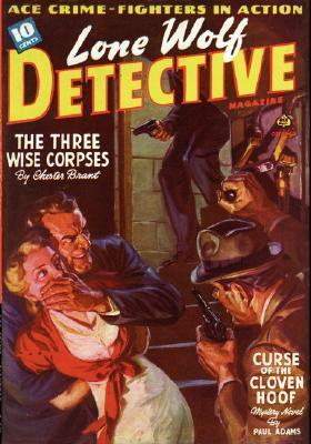 Lone Wolf Detective - 10/40  by  CHESTER BRANT