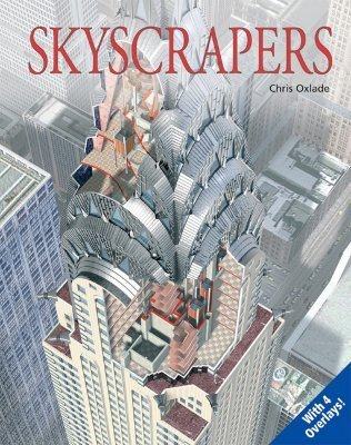 Skyscrapers (Uncovering Technology)  by  Chris Oxlade