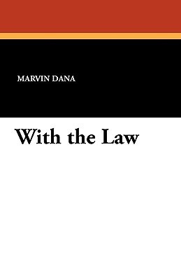 With the Law Marvin Dana