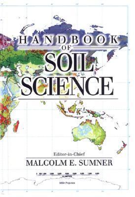 Handbook of Soil Science  by  Malcolm E. Sumner