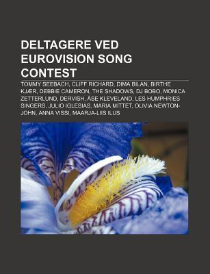 Deltagere Ved Eurovision Song Contest: Tommy Seebach, Cliff Richard, Dima Bilan, Birthe KJ R, Debbie Cameron, the Shadows, DJ Bobo  by  Source Wikipedia