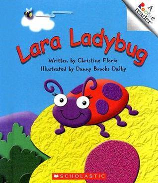 Lara Ladybug Christine Florie