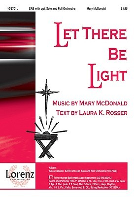 Let There Be Light  by  Laura Kathryn Rosser