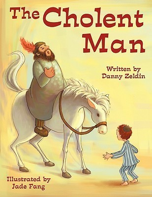 The Cholent Man Danny Zeldin