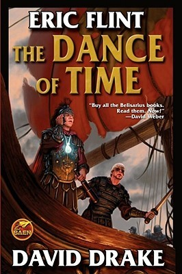 The Dance of Time (Belisarius, #6)  by  Eric Flint