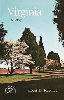 Virginia: A History  by  Louis D. Rubin Jr.