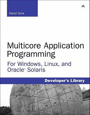 Solaris Application Programming (Oracle Solaris Series) Darryl Gove