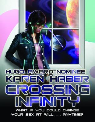 Crossing Infinity Karen Haber
