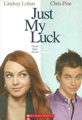 Just My Luck (Movie Novelization) Laurie Calkhoven