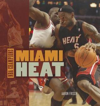 Miami Heat  by  Aaron Frisch