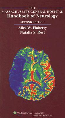 The Massachusetts General Hospital Handbook of Neurology Alice W. Flaherty