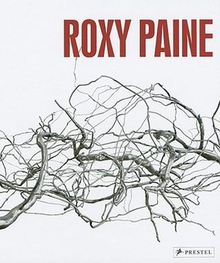 Roxy Paine  by  Eleanor Heartney
